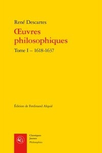 Oeuvres philosophiques - Tome 1, 1618-1637.pdf