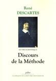René Descartes - Oeuvres scientifiques - Discours de la méthode.