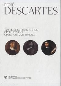 René Descartes - René Descartes - Tutte le lettere (1619-1650) - Opere (1637-1649) - Opere postume (1650-2009).