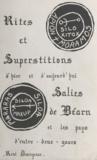 René Descazeaux - Rites et superstitions d'hier et d'aujourd'hui - Salies-de-Béarn et les pays d'Entre-Deux-Gaves.