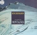 René Desmaison - Au royaume des montagnes.