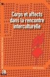 René Devisch - Corps et affects dans la rencontre interculturelle.