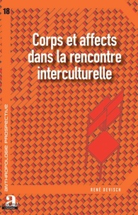 René Devisch - Corps et affects dans la rencontre interculturelle.