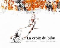 René Domergue et Frédéric Cartier-Lange - La croix du biou.