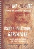 """René Dondelinger et Jérémie Lefèvre - Module 5 """"Vieillissement"""" Gériatrie - Fiches de synthèse illustrées."""