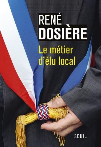 Le métier d'élu local