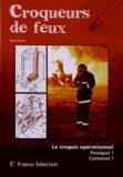 René Dosne - Croqueurs de feux.