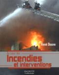 René Dosne - Incendies et interventions.