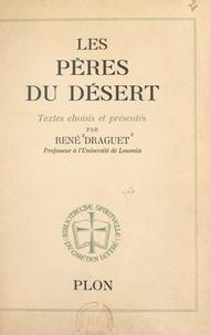René Draguet et Omer Englebert - Les pères du désert.