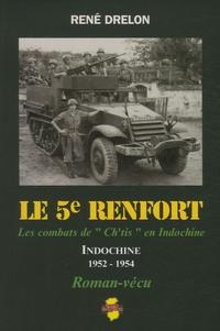 René Drelon - Le 5e renfort.