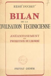 René Duchet - Bilan de la civilisation technicienne - Anéantissement ou promotion de l'homme.
