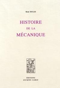 René Dugas - Histoire de la mécanique.