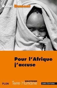 René Dumont - Pour l'Afrique j'accuse.