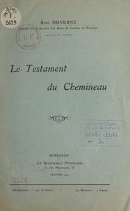 René Duverne - Le testament du Chemineau.