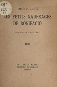 René Duverne et A. de Torcy - Les petits naufragés de Bonifacio.