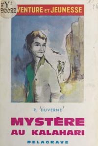 René Duverne et  Saint-Justh - Mystère au Kalahari.