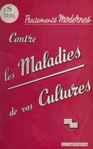 René Escourrou - Traitements modernes contre les maladies de vos cultures - L'évolution dans l'emploi des oxydes cuivreux fongicides.