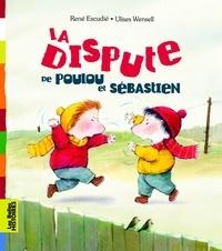 René Escudié et Ulises Wensell - La dispute de Poulou et Sébastien.