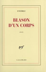 René Etiemble - Blason d'un corps.