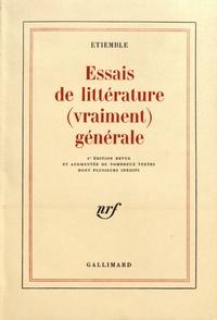 René Etiemble - Essais de littérature (vraiment) générale.
