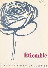 René Etiemble et  Garache - Le jargon des sciences.