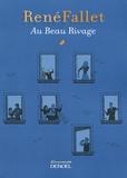 René Fallet - Au Beau Rivage.