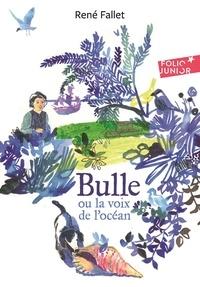 René Fallet - Bulle ou la voix de l'océan.
