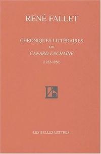 René Fallet - Chroniques littéraires du Canard enchaîné (1952-1956).