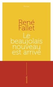 René Fallet - Le beaujolais nouveau est arrivé.