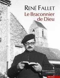 René Fallet - Le braconnier de Dieu.