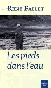 René Fallet - Les pieds dans l'eau.