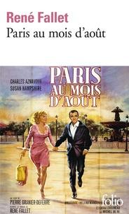 René Fallet - Paris au mois d'août.