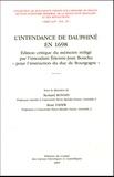 """René Favier et Bernard Bonnin - L'intendance en Dauphiné en 1698 - Edition critique du mémoire rédigé par l'intendant Etienne-Jean Bouchu """"pour l'instruction du duc de Bourgogne""""."""