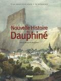 René Favier - Nouvelle Histoire du Dauphiné - Une province face à sa mémoire.