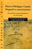 René Favier - Pierre-Philippe Candy, Orgueil et narcissisme - Journal d'un notaire dauphinois au XVIIIe siècle.
