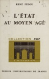 René Fédou et Roland Mousnier - L'État au Moyen âge (8).