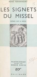 René Fernandat et André David - Les signets du missel - Poèmes sur la messe.