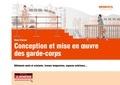 René Fioroni - Conception et mise en oeuvre des garde-corps - Bâtiments neufs et existants, travaux temporaires, espaces extérieurs....