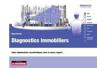 René Fioroni - Diagnostics immobiliers - Cadre réglementaire, caractéristiques, mise en œuvre, rapport….
