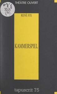 René Fix - Kammerspiel.