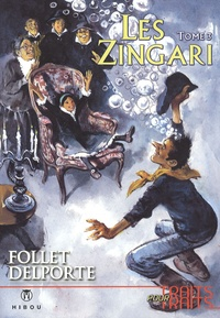 René Follet et Yvan Delporte - Les Zingari Tome 3 : .