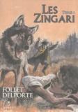 René Follet et Yvan Delporte - Les Zingari Tome 4 : .