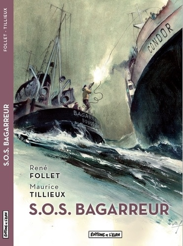 René Follet et Maurice Tillieux - S.O.S. Bagarreur.