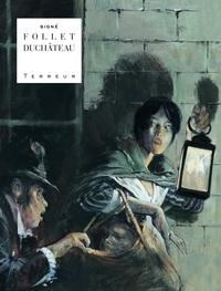 René Follet et André-Paul Duchâteau - Terreur - Intégrale.