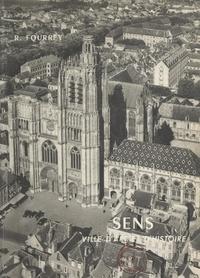 René Fourrey et André Bret - Sens, ville d'art et d'histoire.