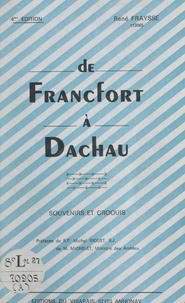 René Fraysse et Ferdinand Dupuis - De Francfort à Dachau - Souvenirs et croquis.