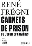 René Frégni - Carnets de prison.