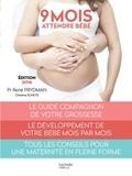 René Frydman et Christine Schilte - 9 mois - Attendre bébé.