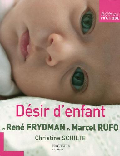 René Frydman et Marcel Rufo - Désir d'enfant - Les entretiens.