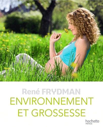 René Frydman - Environnement et grossesse.